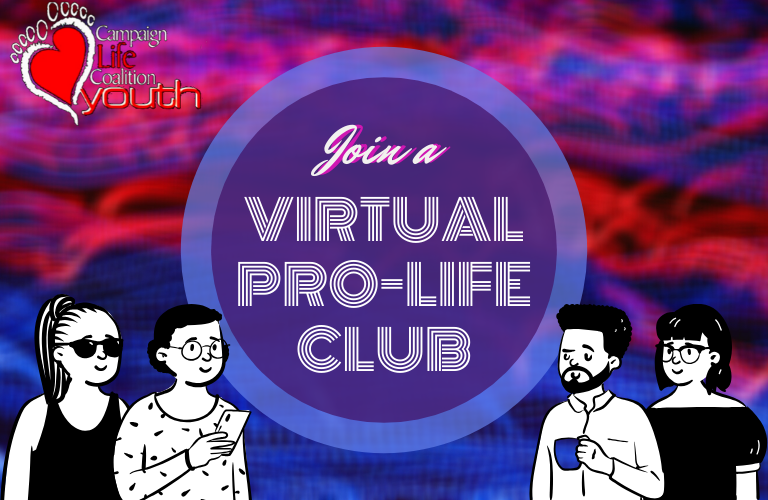 Youth: Join a Virtual Pro-Life Club!